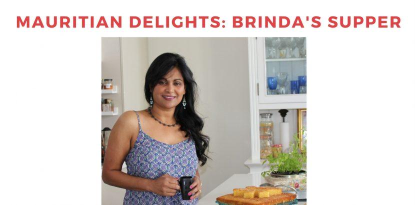 Brinda's Sumptuous Mauritian Supper Club